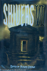 Shivers 6 - signed-Limited Edition(Item 1381)